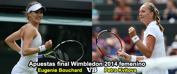 Apuestas final Wimbledon 2014 femenino: Bouchard - Kvitova