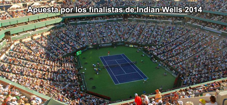 Apuesta por los finalistas de Indian Wells 2014