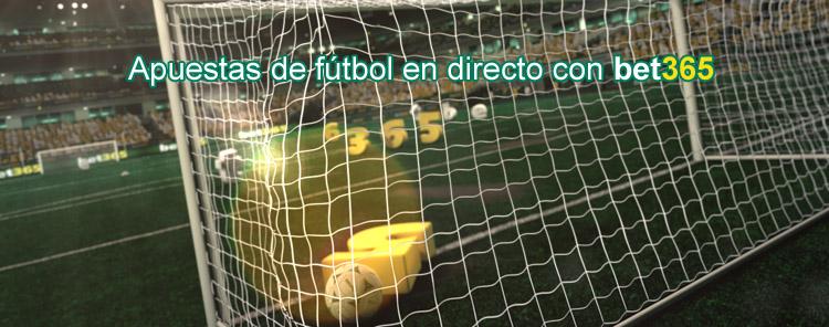 Apuestas de fútbol en directo con Bet365