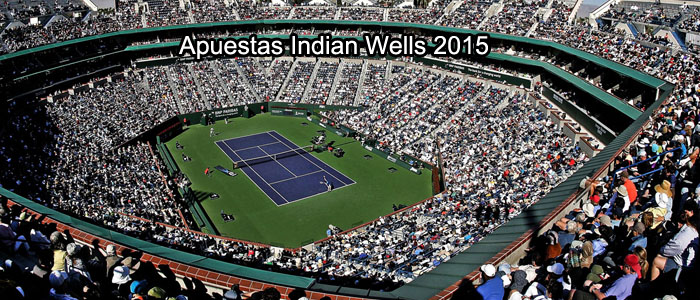 Apuestas Indian Wells 2015