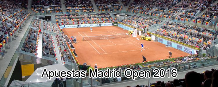 Apuestas Madrid Open 2016