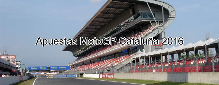 Apuestas MotoGP Cataluña 2016