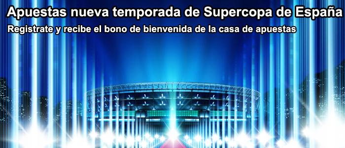 Apuestas nueva temporada de Supercopa de España