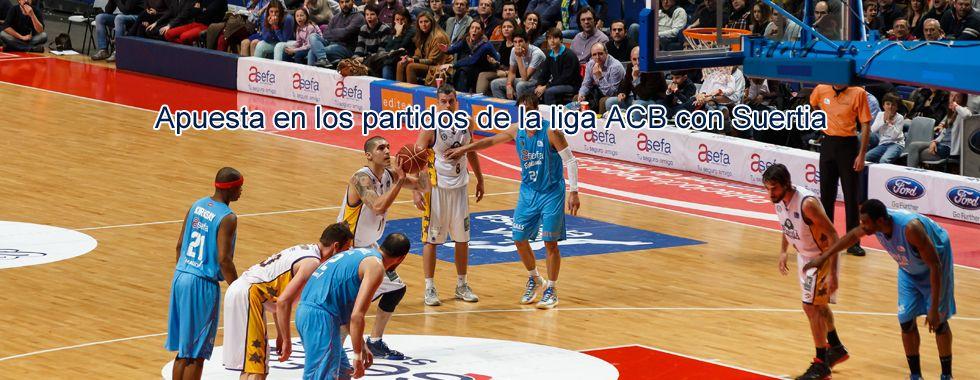 Apuesta en los partidos de la Liga ACB con Suertia