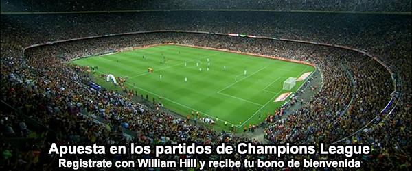Apuesta con William Hill en los partidos de Champions League