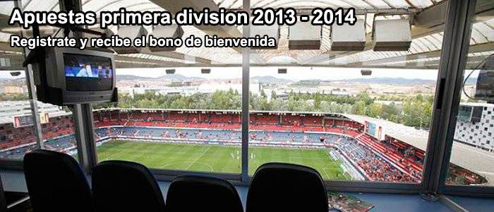 Apuestas primera división 2013 - 2014