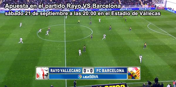 Apuesta en el partido Rayo VS Barcelona