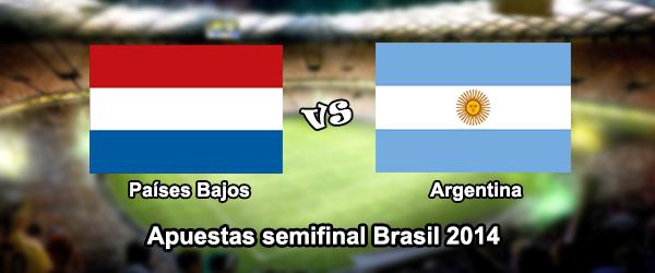 Apuestas semifinal Brasil 2014: Paises Bajos - Argentina