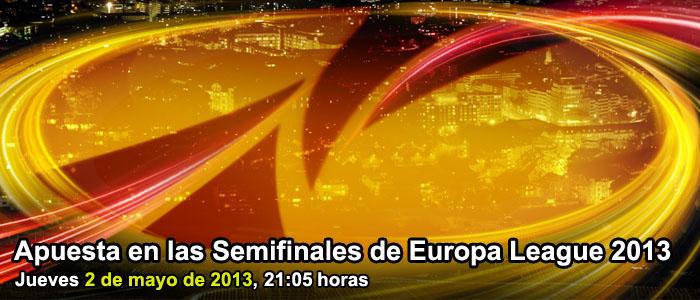 Apuesta en las Semifinales de Europa League 2013