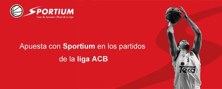 Apuesta con Sportium en los partidos de ACB