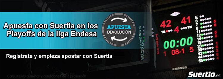 Apuesta con Suertia en los Playoffs de la liga Endesa