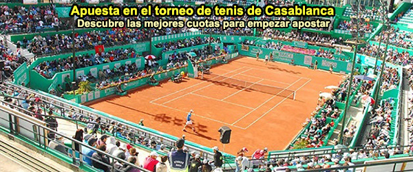 Apuesta en el torneo de tenis de Casablanca