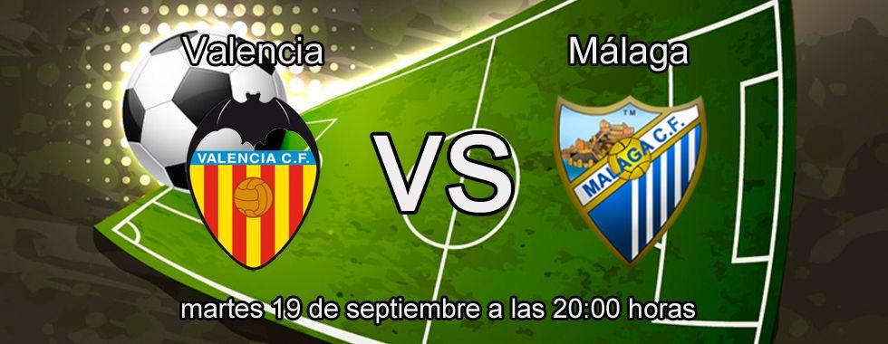 Previa y apuestas: Valencia - Málaga