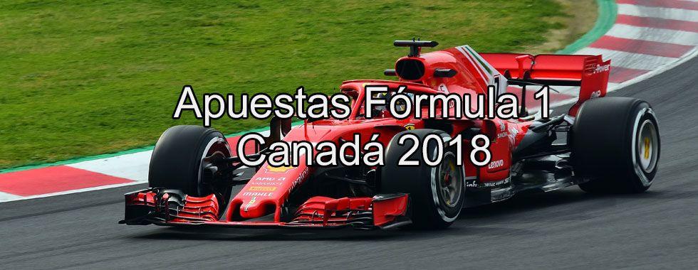 Apuestas Fórmula 1 Canadá 2018