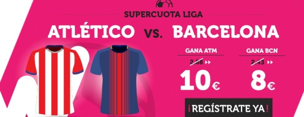 Supercuota Wanabet: Atlético - Barcelona