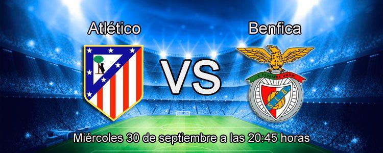Atlético de Madrid se enfrenta contra el Benfica en Champions League