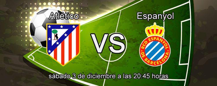 Previa del partido Atlético de Madrid - Espanyol