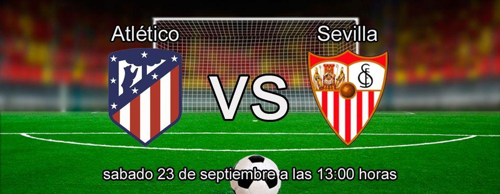 Apuesta segura de la semana: Atlético - Sevilla