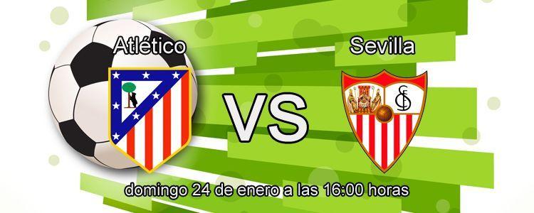 Consejos para apostar en el partido Atlético - Sevilla