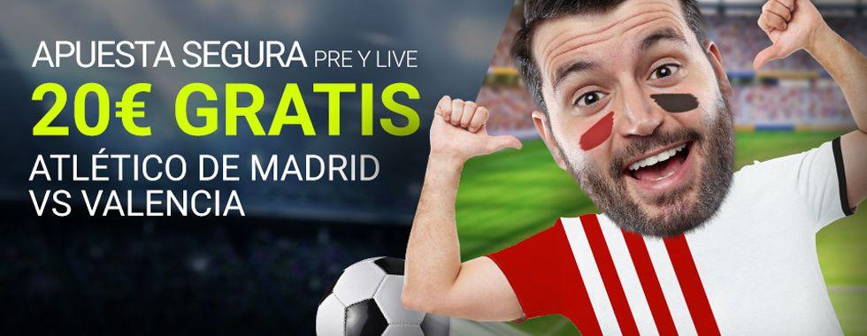 Haz tu apuesta segura en el partido Atlético - Valencia