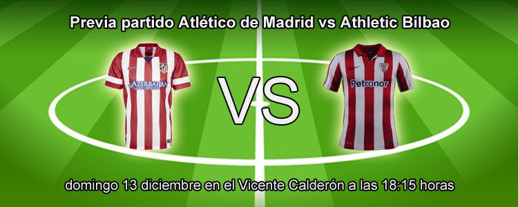 Previa partido Atlético de Madrid vs Athletic Bilbao