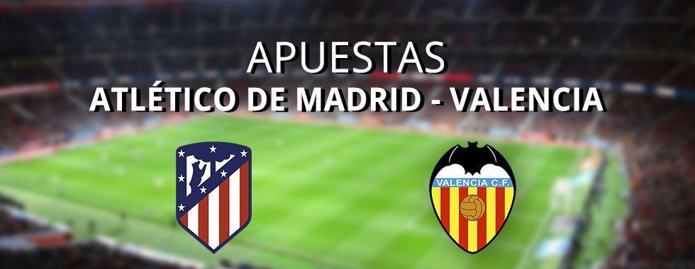 Apuestas Atlético de Madrid - Valencia