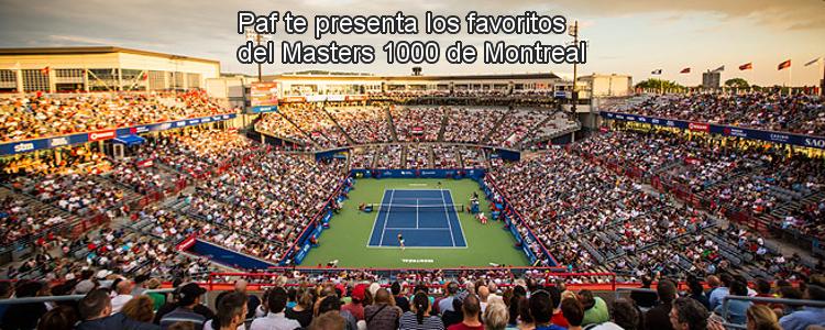 Paf te presenta los favoritos del Masters 1000 de Montreal