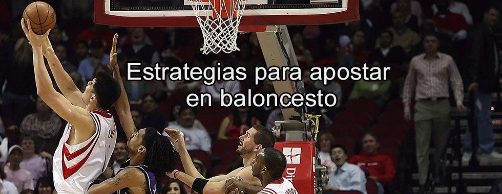 Estrategias para apostar en baloncesto
