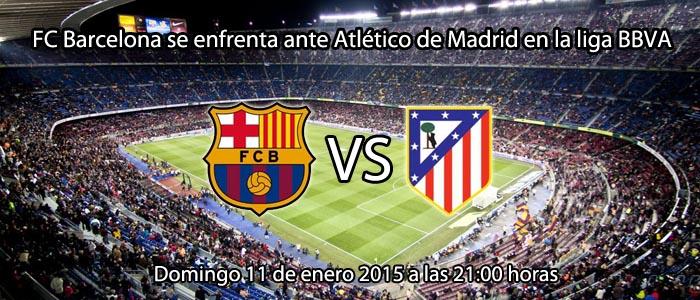 FC Barcelona se enfrenta ante el Atlético de Madrid en la liga BBVA