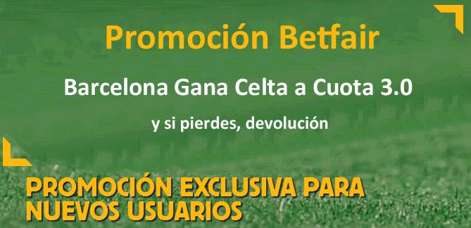 Promoción Betfair – Barcelona gana Celta a cuota de 3.0