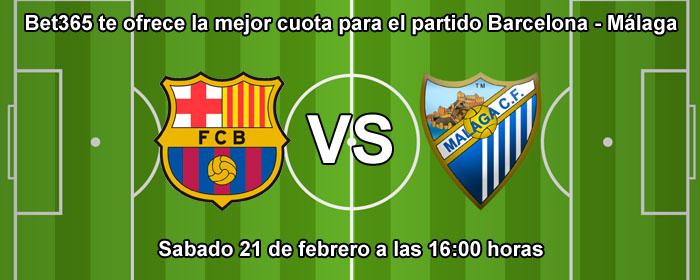 Bet365 te ofrece la mejor cuota para el partido Barcelona - Málaga