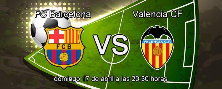 Apuesta segura de la semana FC Barcelona - Valencia