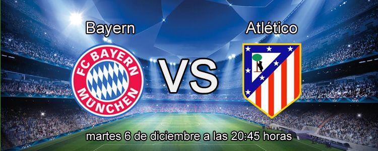 Apuesta en el partido de Champions: Bayern - Atlético