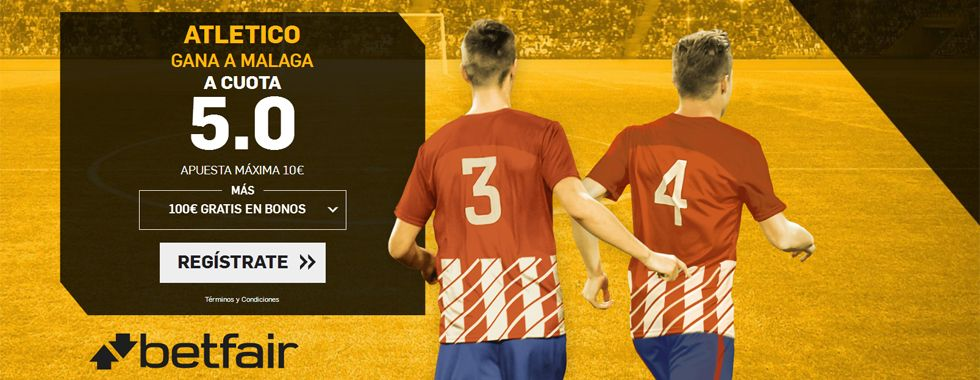 Promoción Betfair para el partido Atlético de Madrid - Málaga
