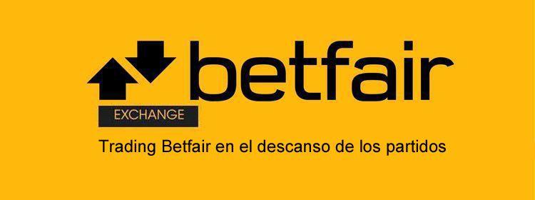 Trading Betfair en el descanso de los partidos