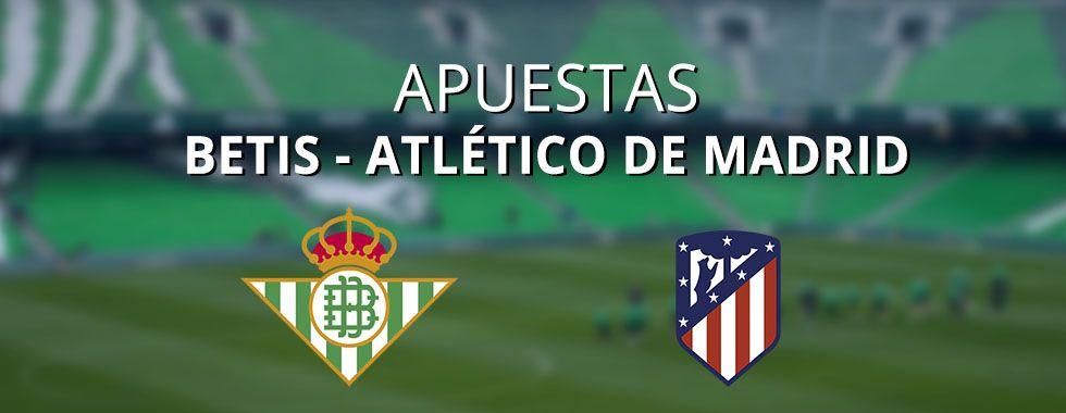 Analizamos el partido entre Betis y Atlético de Madrid