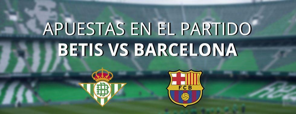 Apuestas al partido Betis - Barcelona