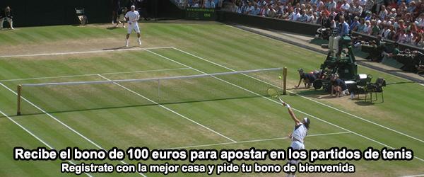 Recibe el bono de 100 euros para apostar en los partidos de tenis