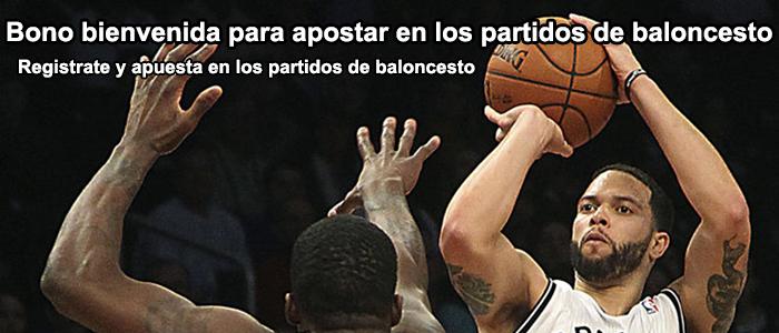 Bono bienvenida para apostar en los partidos de baloncesto