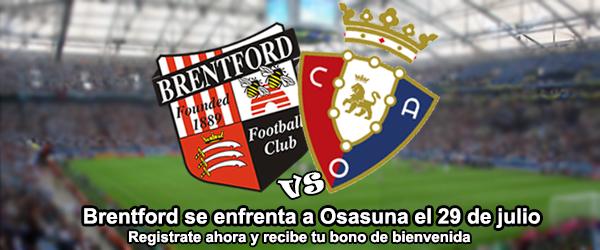 Brentford se enfrenta a Osasuna el 29 de julio