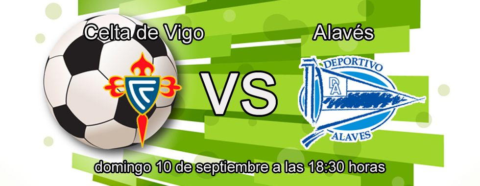 Previa del partido Celta de Vigo - Alavés