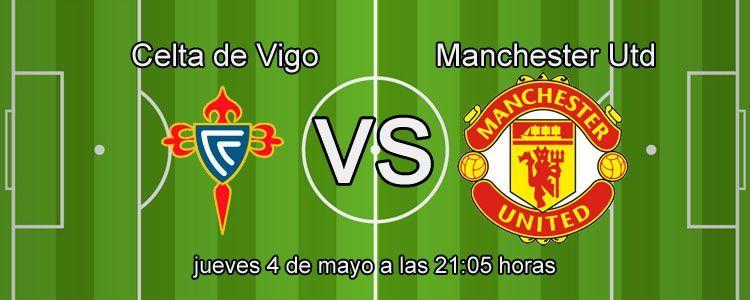 Apuesta segura en el partido Celta de Vigo - Manchester Utd