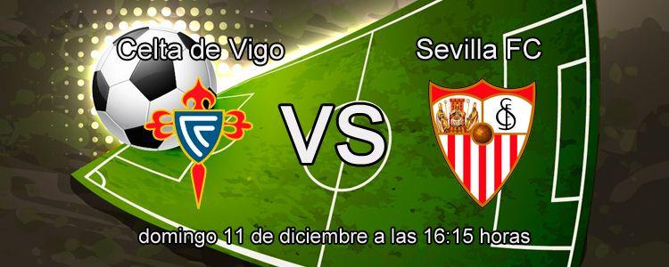 Previa del partido Celta de Vigo - Sevilla