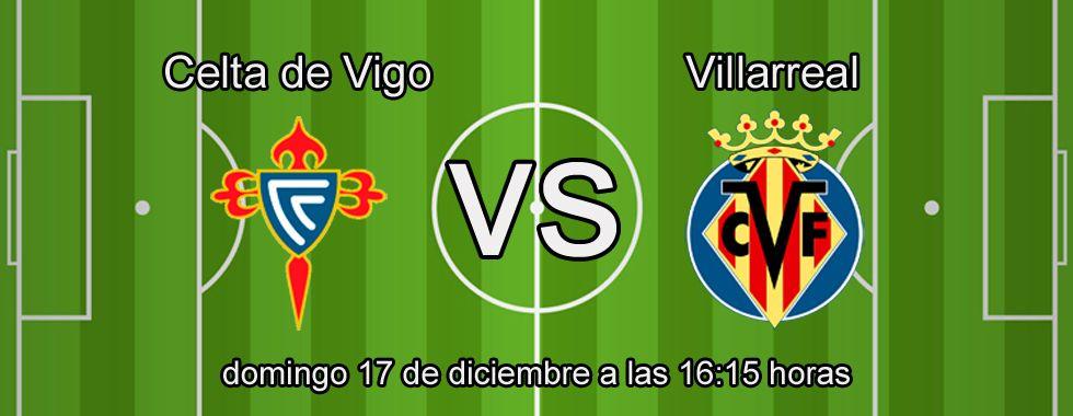 Estrategia para apostar en el partido Celta - Villarreal