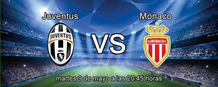 Previa del partido Juventus - Monaco