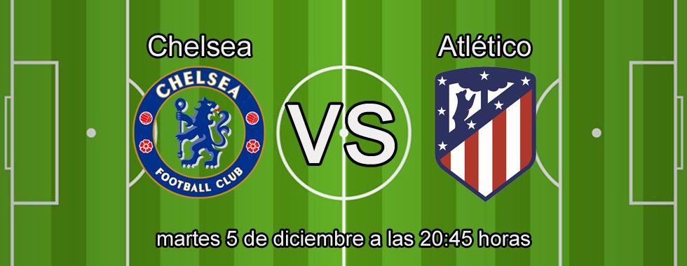 Apuestas Champions: Chelsea - Atlético de Madrid