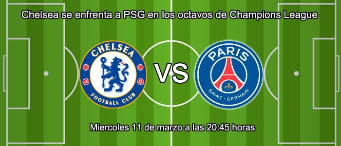 Chelsea se enfrenta a PSG en los octavos de Champions League