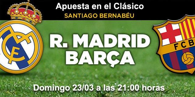Apuesta en el clasico Real Madrid - Barcelona