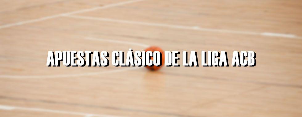 Apuestas Clásico Liga ACB