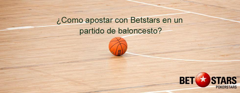Cómo apostar con Betstars en un partido de baloncesto